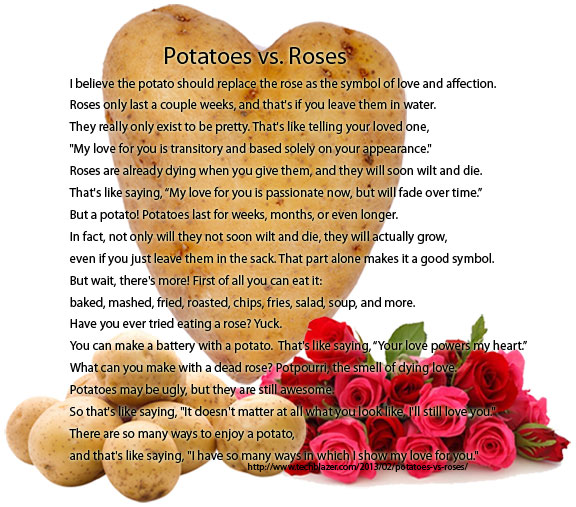 Potatoes vs. Roses