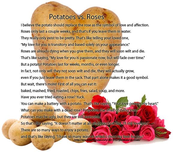 Potatoes vs. Roses